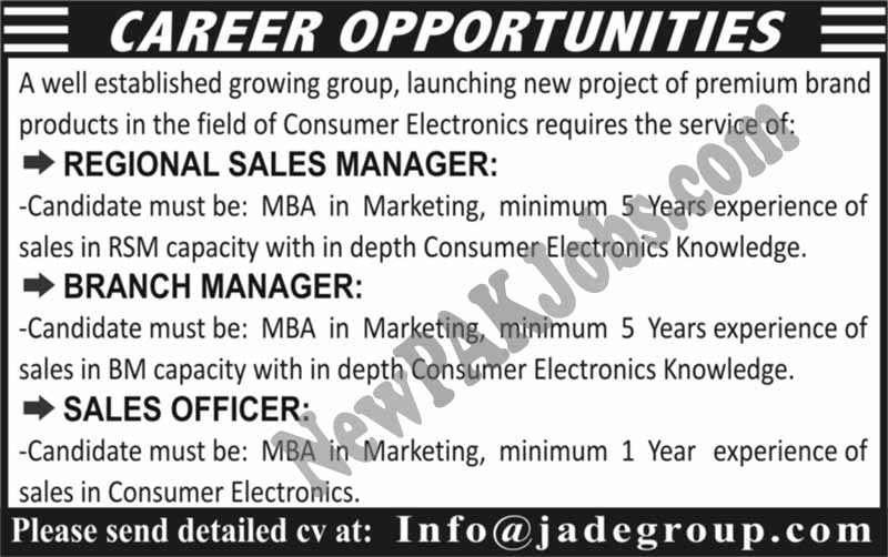 Private jobs in Jade Group as Sales Officer, Branch Manager, Regional Sales Manager