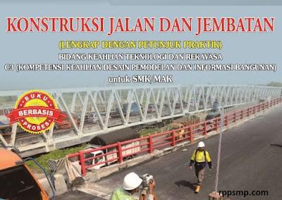 Rpp Konstruksi Jalan dan Jembatan Kurikulum 2013 Revisi 2017/2018 SMK/MAK   1 Lembar 2019/2020/2021 Kelas XII Semester 1 dan 2