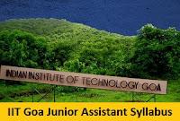 IIT Goa Junior Assistant Syllabus