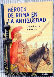 Portada del libro Héroes de Roma en la antigüedad, de Jean-Pierre Andrevon