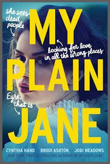 My Plain Jane by Cynthia Hand, Jodi Meadows & Brodi Ashton