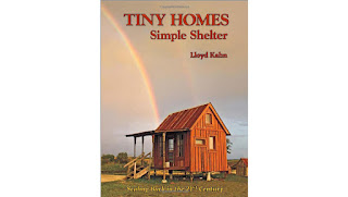 Tiny Homes: Simple Shelter (The Shelter Library of Building Books) Paperback – January 24, 2012
