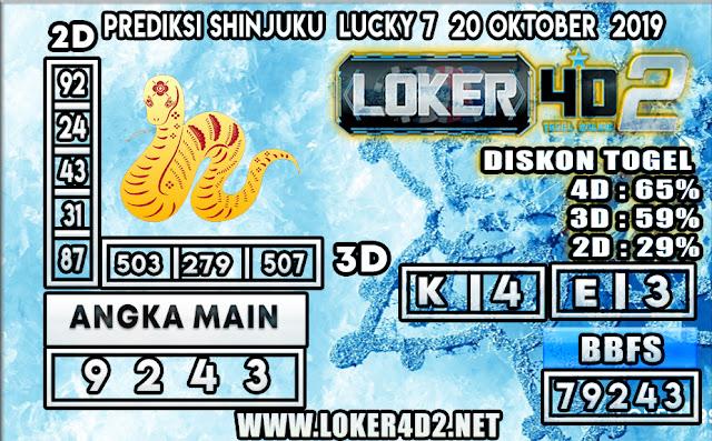 PREDIKSI TOGEL SHINJUKU LUCKY 7 POOLS LOKER4D2 20 OKTOBER 2019