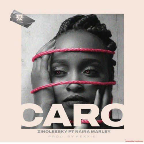 (Music) Zinoleesky ft. Naira Marley - CARO