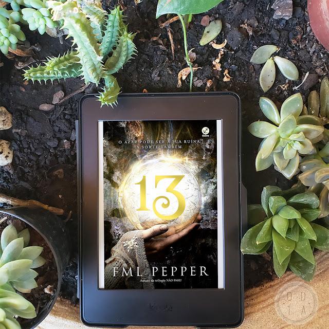 Diário de Leitura #27: Treze - FML Pepper