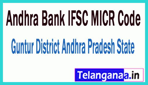 Andhra Bank IFSC MICR Code Guntur District Andhra Pradesh State