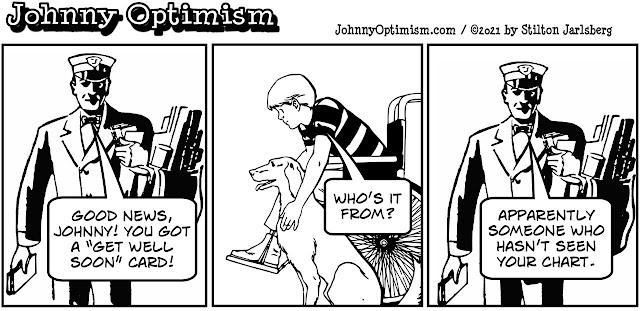 johnny optimism, medical, humor, sick, jokes, boy, wheelchair, doctors, hospital, stilton jarlsberg, mailman, get well card