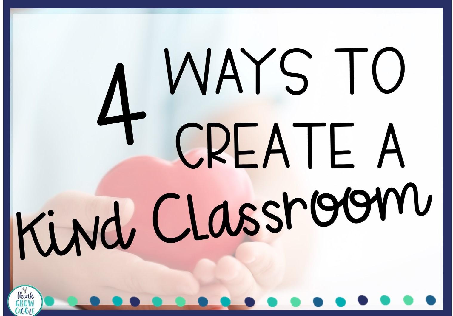 classroom ideas for a kind classroom