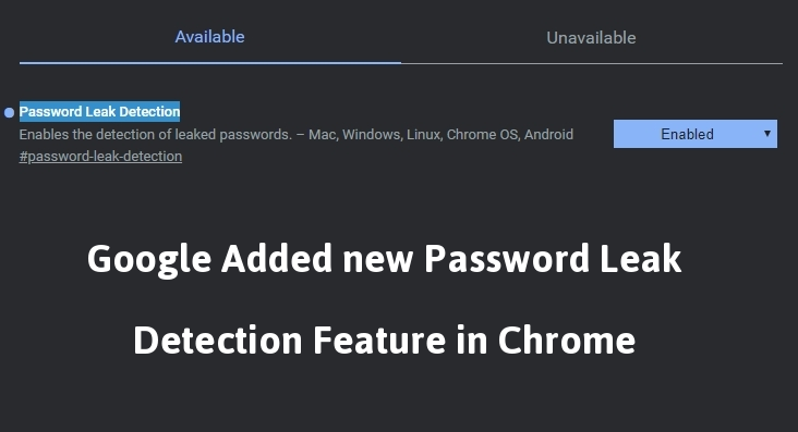 Google Added New Password Leak Detection Feature in Chrome To Alert If Your Password Ever Been Hacked