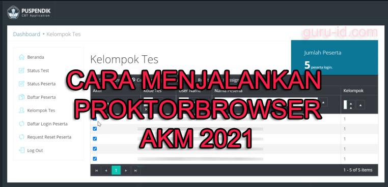 gambar  cara menjalankan Aplikasi proktor browser ubkd AKM 2020/2021