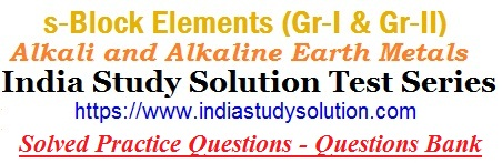 https://www.indiastudysolution.com/2020/11/solved-test-series-practice-questions-bank-for-jee-neet-s-block-elements-s4.html
