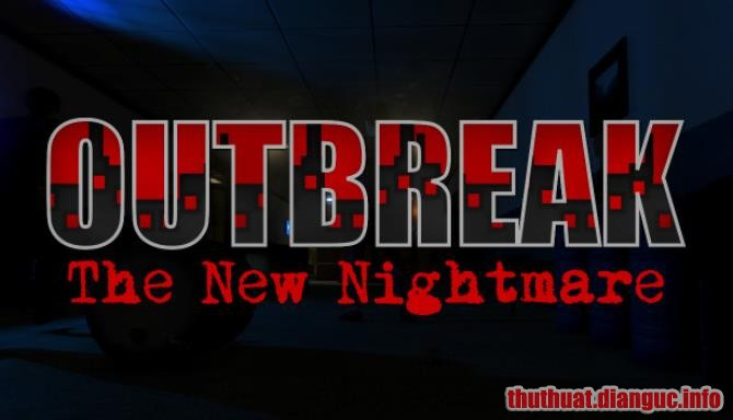 Download Game Outbreak: The New Nightmare Full Crack