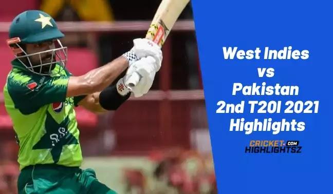 West Indies vs Pakistan 2nd T20I 2021
