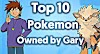 Top 10 Strongest Pokemon Owned by Gary