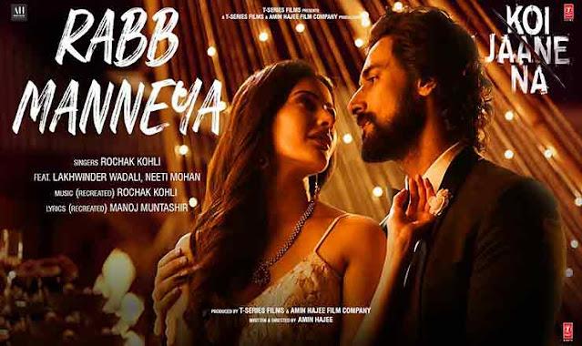 Rabb Manneya Hindi Lyrics – Koi Jaane Na