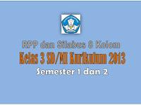 RPP dan Silabus  Kelas 3 SD KK 2013 Semester 1 dan 2 Revisi 2018