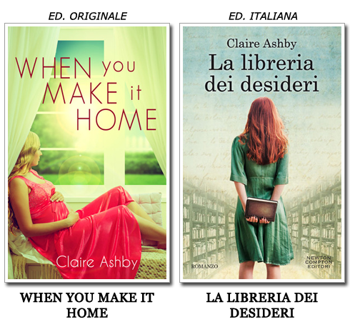 comparison review recensione confronto la libreria dei desideri claire ashby newton compton when you make it home contemporary romance
