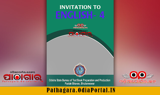 Invitation to English - IV (Grammar in Context and Translation) Text Book of +2 1st Year (Arts, Science, Commerce and Vocational streams), published by Odisha State Bureau of Text book Preparation and Production, BBSR, This book is approved by Council of Higher Secondary Education, Odisha.