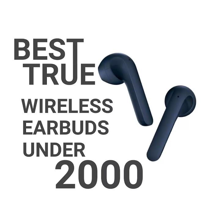 10 Best True Wireless Earbuds Under 2000