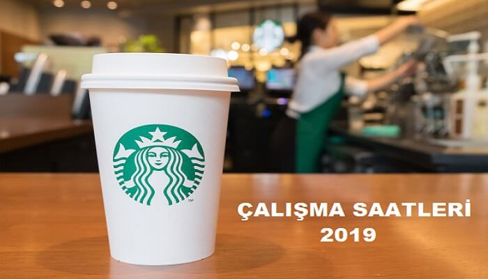 Starbucks Saat Kaçta Açılıyor, Kaçta Kapanıyor? 2019 Starbucks Çalışma Saatleri - Kurgu Gücü
