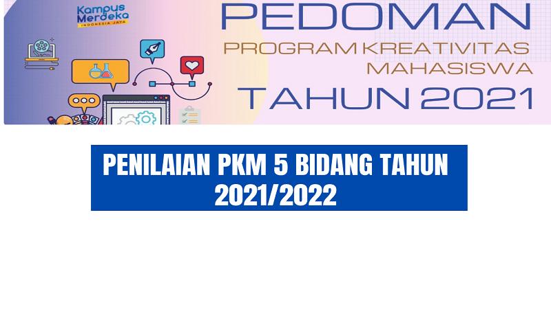 Penilaian Proposal PKM 2021/2022