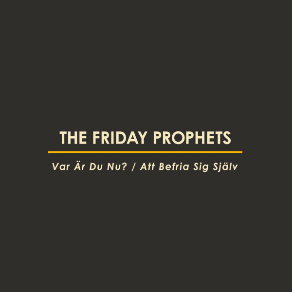 The Friday Prophets stream new 2-songs EP