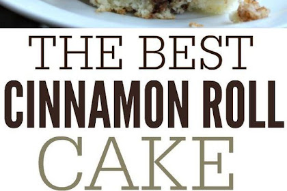 The Best Cinnamon Roll Cake Recipe