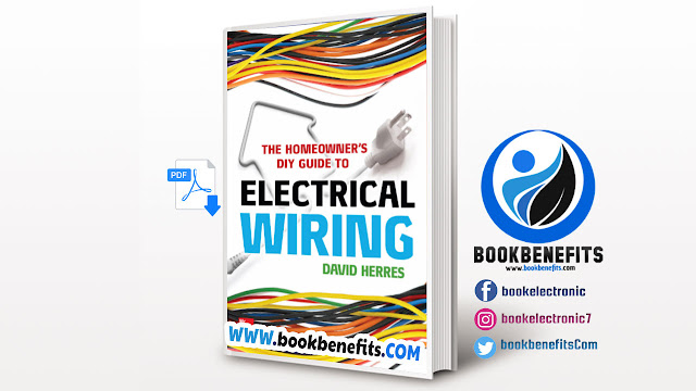 The Homeowners DIY Guide to Electrical Wiring pdf