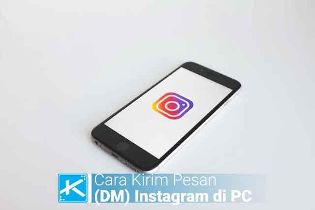 Cara Kirim DM Instagram di Laptop / PC / Komputer Lewat Web tanpa aplikasi Terbaru menggunakan browser seperti Chrome dan cara melihat DM Instagram di PC mudah.