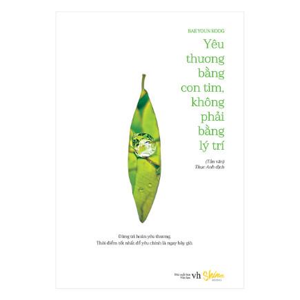 Yêu Thương Bằng Con Tim, Không Phải Bằng Lý Trí ebook PDF-EPUB-AWZ3-PRC-MOBI