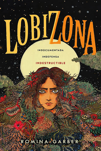 Lobizona | Wolves of No World #1 | Romina Garber