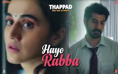 Hayo Rabba Song Lyrics | THAPPAD | Taapsee Pannu | Suvarna Tiwari | Anurag Saikia