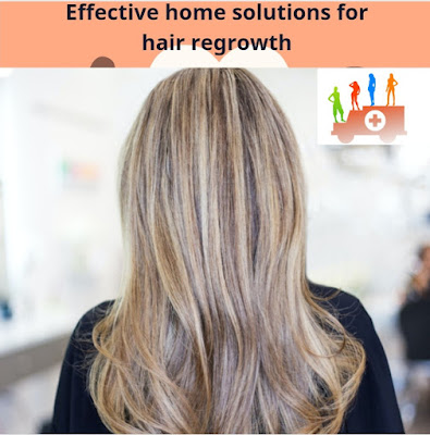 Effective home solutions for hair regrowth