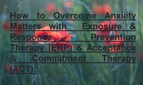 Methods to Overcome Anxiety   How to overcome fear and anxiety   How to overcome anxiety   Overcoming anxiety  