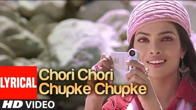 चोरी चोरी चुपके Chori Chori Chupke Chupke Hindi Lyrics