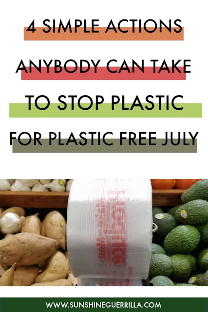 4 Simple Actions You Can Take this Week to Fight Plastic Pollution for Plastic Free July