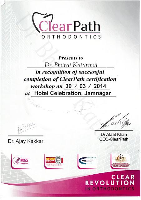 Clearpath Orthodontics Workshop By Dr. Ajay Kakkar Certificate awarded to Dr Bharat Katarmal Jamnagar