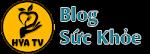 HYA TV - Blog sức khỏe cho mọi người