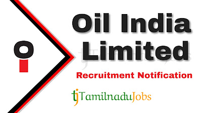 Oil India Limited Recruitment notification 2019, central govt jobs, govt jobs for 12th pass