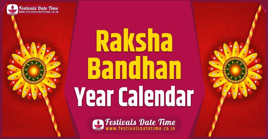 Raksha Bandhan Year Calendar, Raksha Bandhan Pooja Schedule