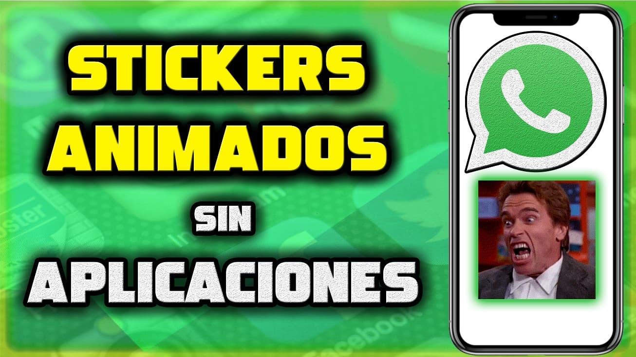 Como crear stickers animados para Whatsapp sin aplicaciones