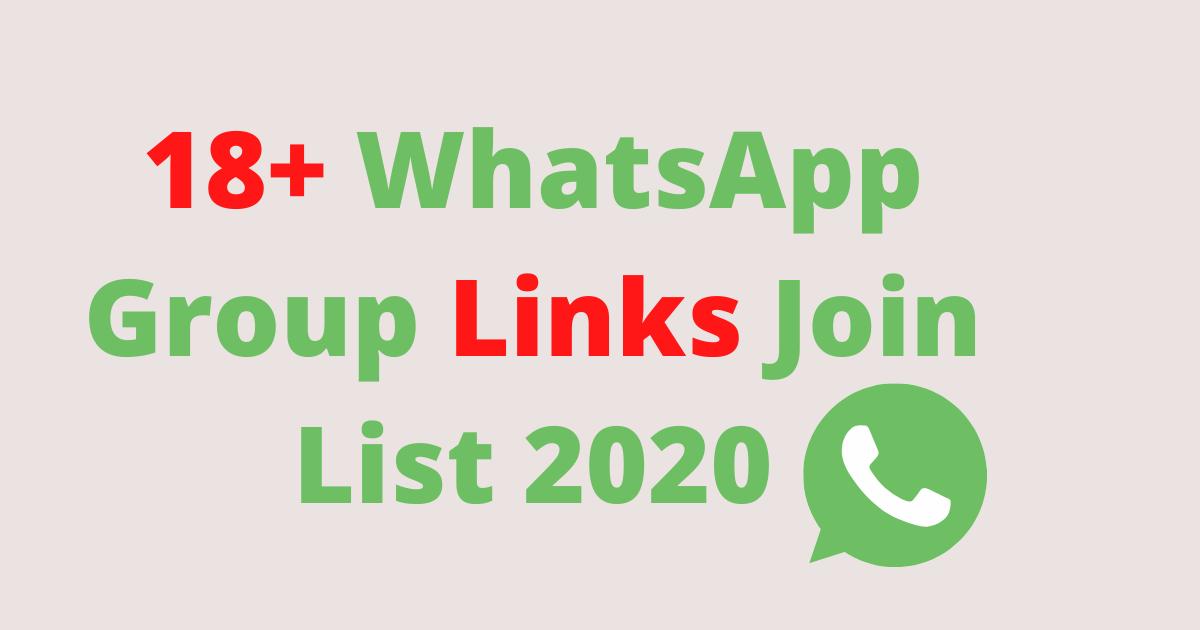 18+ WhatsApp Group Links Join List 2020