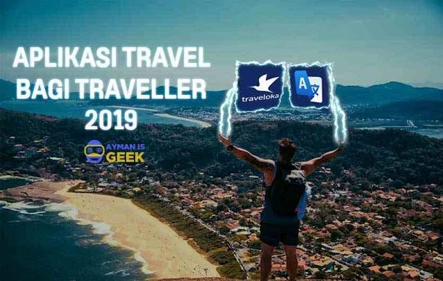 6 Aplikasi Travel Terbaik Bagi Kamu yang Hobi Travelling