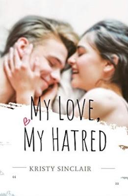 My Love My Hatred Novel by Kristy Sinclair PDF