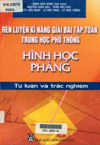 Rèn Luyện Kĩ Năng Giải Bài Tập Toán THPT: Hình Học Phẳng