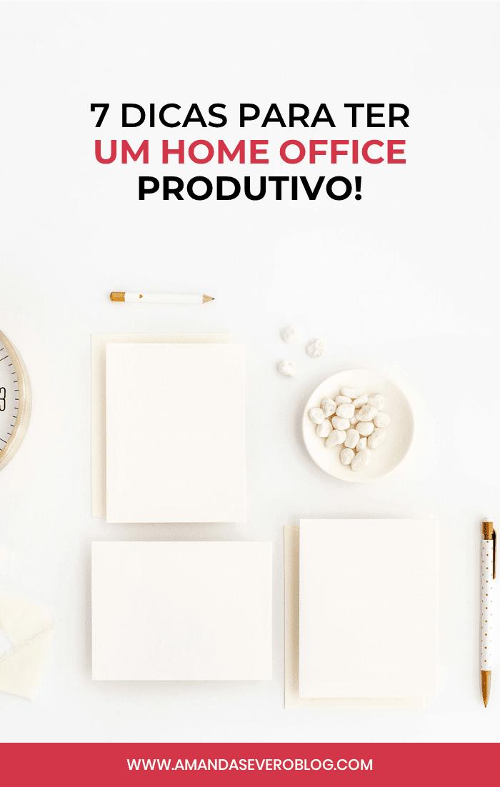 Como ter um home office produtivo? 7 dicas para quem trabalha em casa!