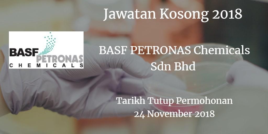 Jawatan Kosong BASF PETRONAS Chemicals Sdn Bhd 24 November 2018
