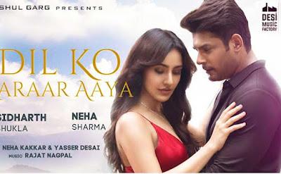 Dil Ko Karaar Aaya Lyrics - Sidharth Shukla & Neha Sharma |#Lyricstones.com
