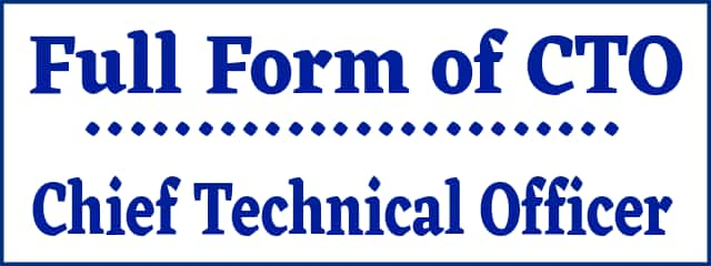 full form of CTO Chief Technical Officer