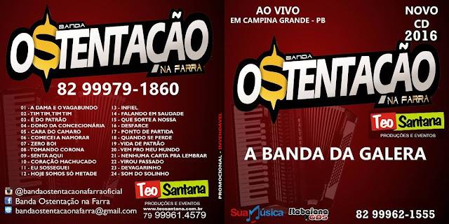 Banda Ostentação na Farra - ao vivo em Campina Grande - PB 2016